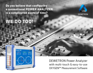 DEWETRON's Mixed Signal Power Analyzer with multi-touch display and easy to use OXYGEN measurement software