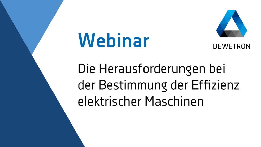 Webinar Banner: Herausforderungen bei der Bestimmung der Effizienz elektrischer Maschinen